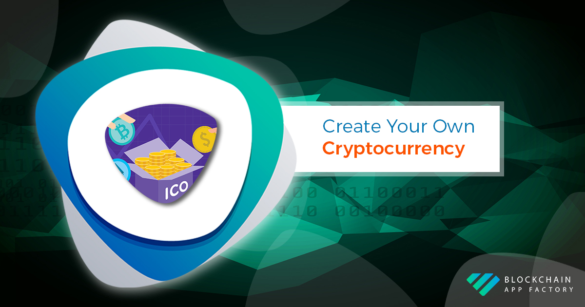 create your own cryptocurrency | Launch your own cryptocurrency