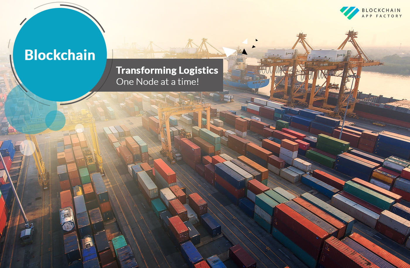 Transforming Logistics and Supply Chain in Blockchain