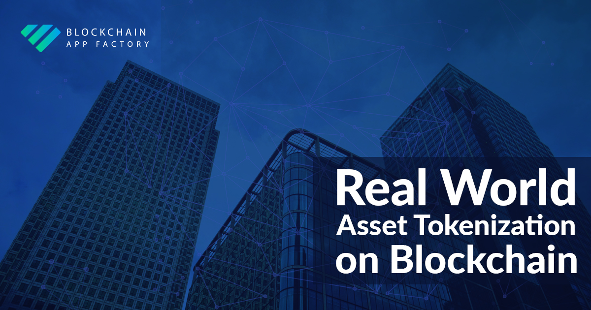 Real World Asset Tokenization