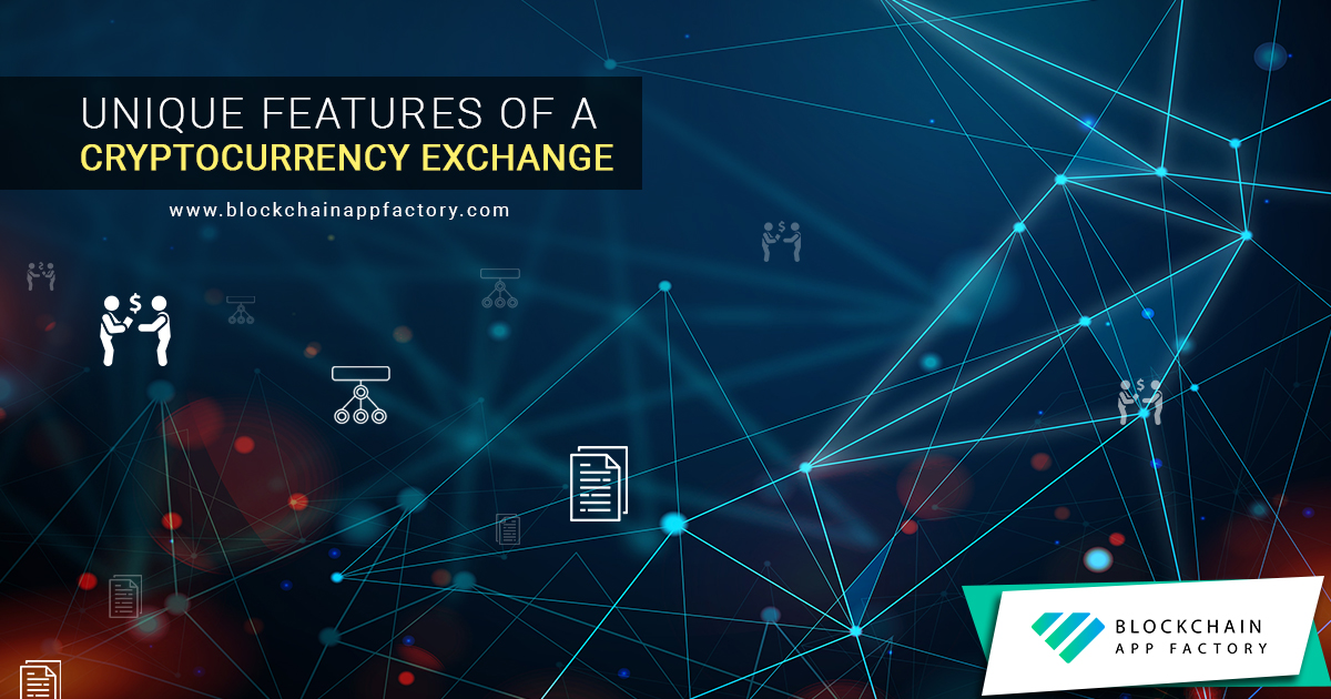 Unique Features of our Exchange