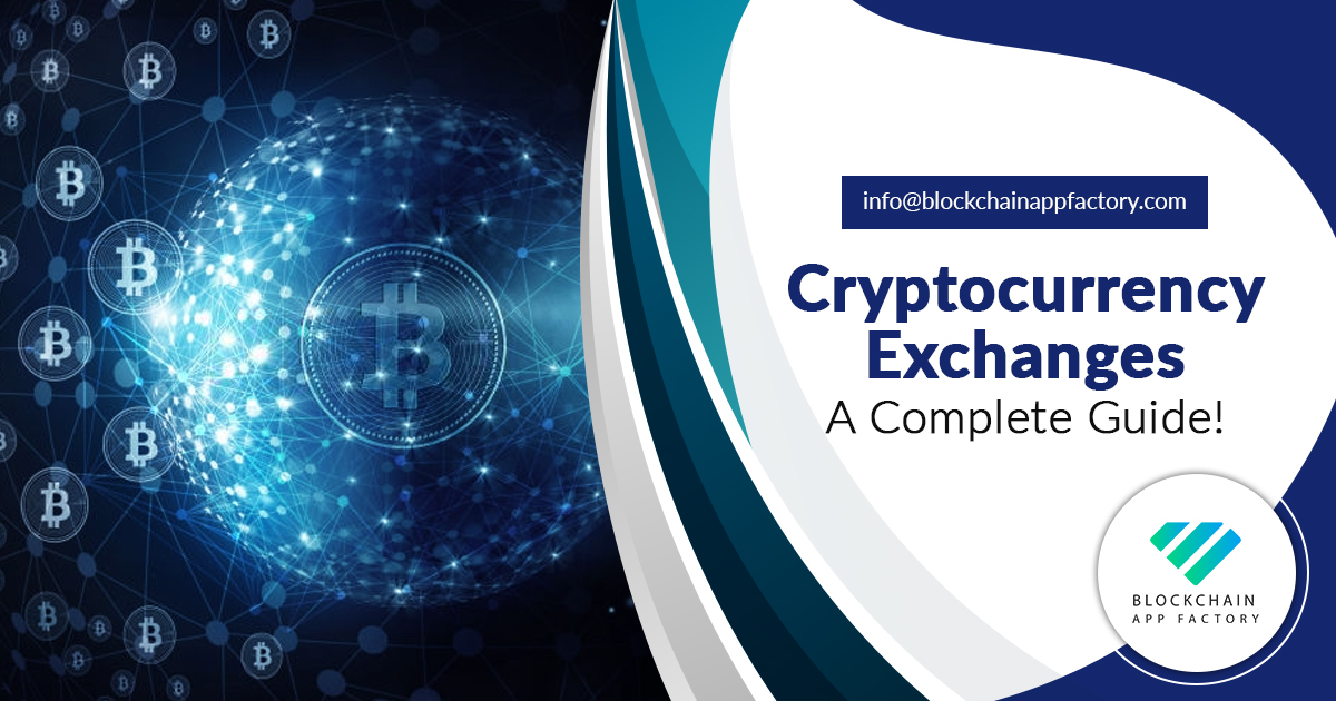 Cryptocurrency exchanges- A complete guide