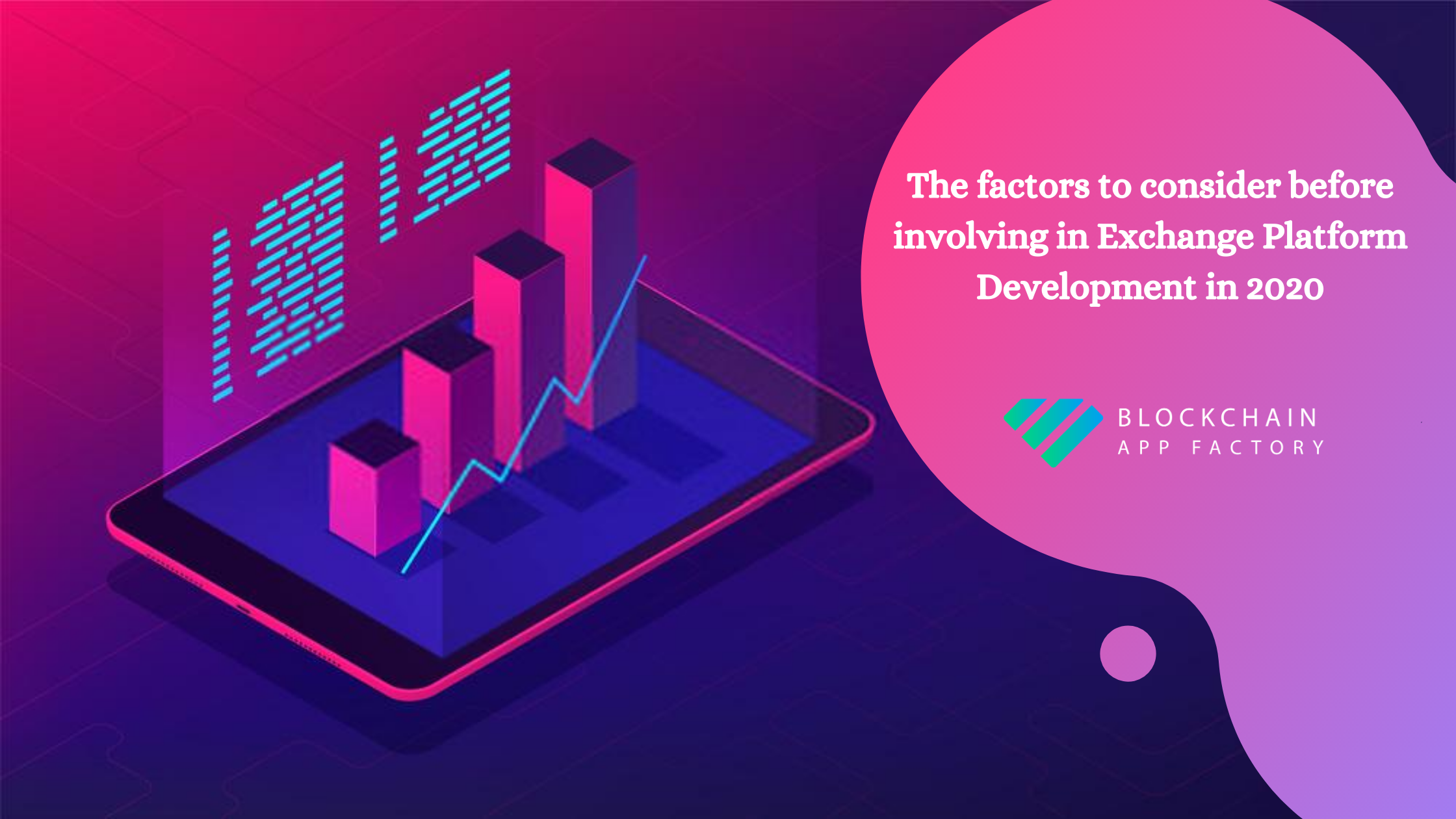 The factors to consider before involving in Exchange Platform Development in 2020