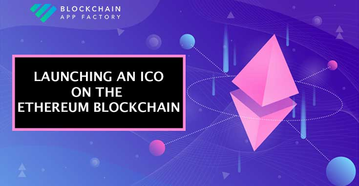 launching an ICO on Ethereum