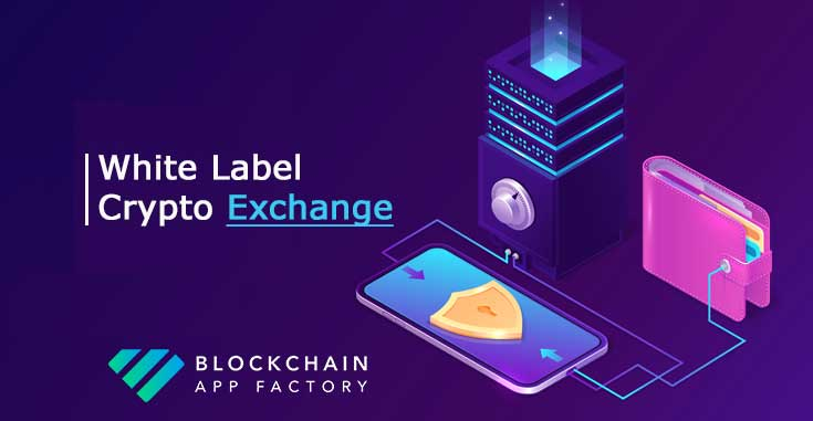 White label Crypto exchange