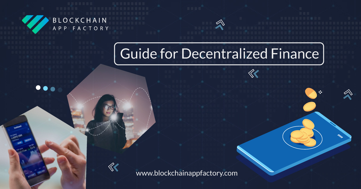 Decentralized Finance (DEFI) - Guide