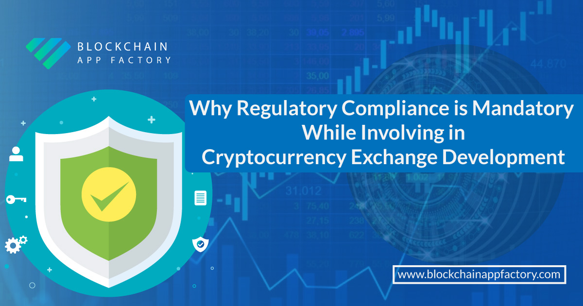 regulations during Crypto currency Exchange development